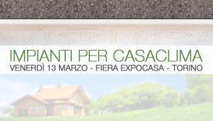 Radiante Eurotherm al Convegno Impianti per CasaClima durante Expocasa Torino