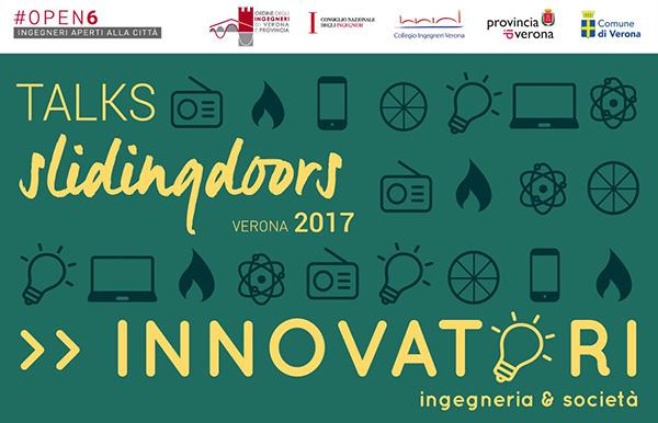 Evento sull'innovazione Sliding doors a cura dell'ordine degli ingegneri di Verona, domenica 22 ottobre 2017 - Verona
