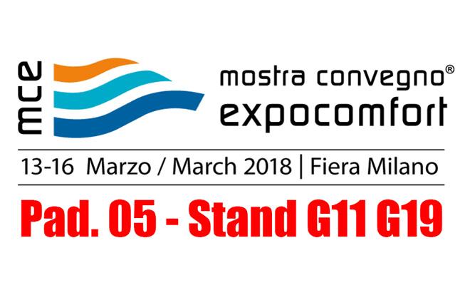 Fiera MCE 2018 - Milano - Padiglione 5 - stand G11 G19
