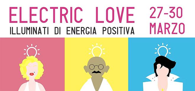 Fiera Elecrtic Love MEF Firenze 27-30 Marzo Fortezza da Basso