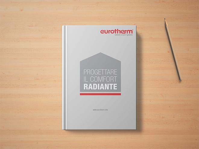 Nuovo manuale Eurotherm 2019: progettare il comfort radiante